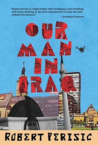 Our Man in Iraq By Robert Perisic