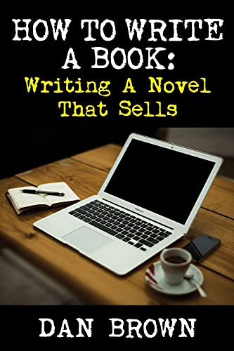 How to Write a Book By Dan Brown