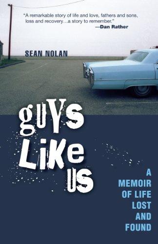 Guys Like Us By Sean Nolan