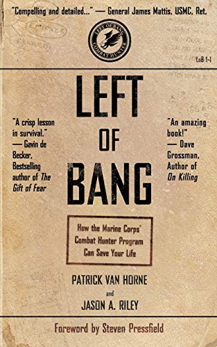Left of Bang By Steven Pressfield