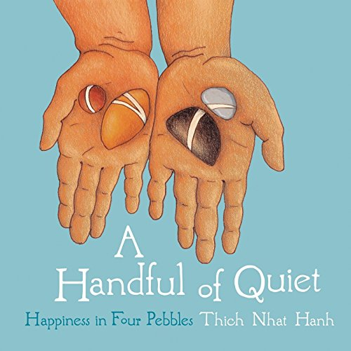 A Handful Of Quiet, A by Thich Nhat Hanh