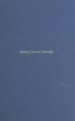 Bribery By Steven Zultanski