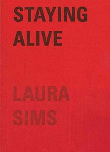 Staying Alive By Larua Sims