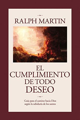 Cumplimiento de Todo Deseo By Dr Ralph Martin (University of Guelph)