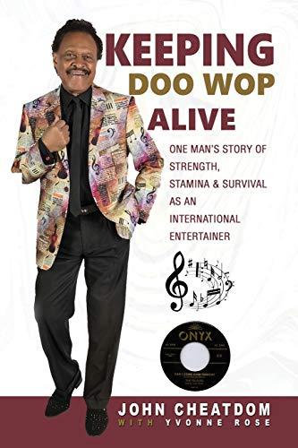 Keeping Doo Wop Alive By John Cheatdom
