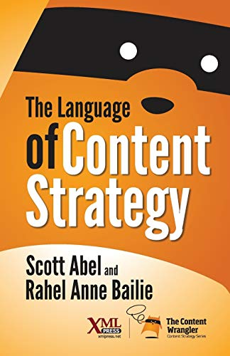 The Language of Content Strategy by Scott Abel