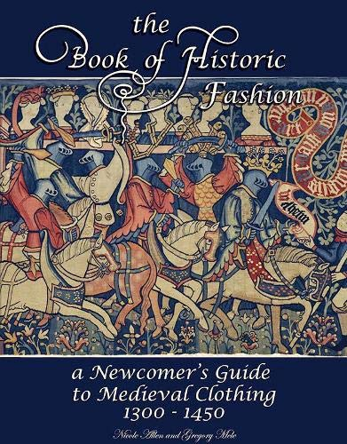 The Book of Historic Fashion By Nicole Allen