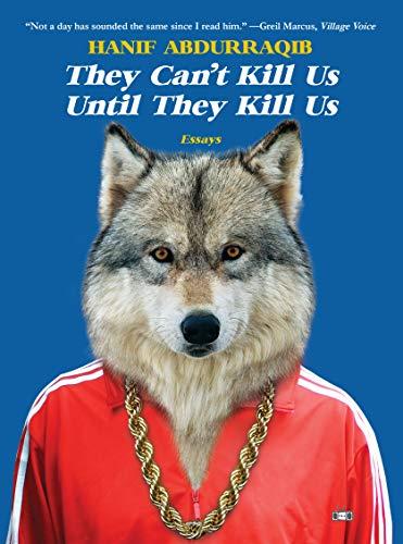 They Can't Kill Us Until They Kill Us von Hanif Abdurraqib