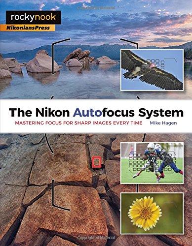 The Nikon Autofocus System By Mike Hagen
