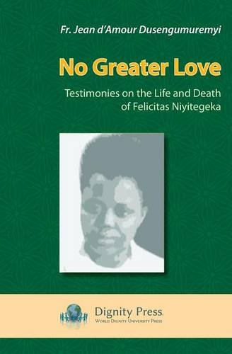 No Greater Love By Jean D'Amour Dusengumuremyi