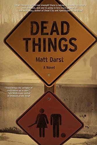 Dead Things By Matt Darst