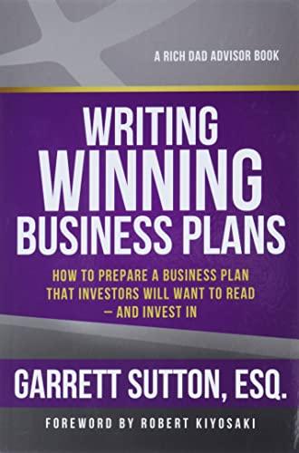 Writing Winning Business Plans By Garrett Sutton