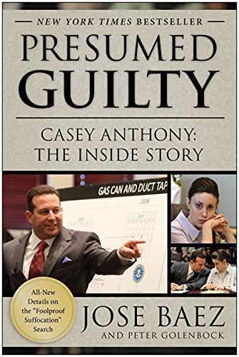 Presumed Guilty von Jose Baez