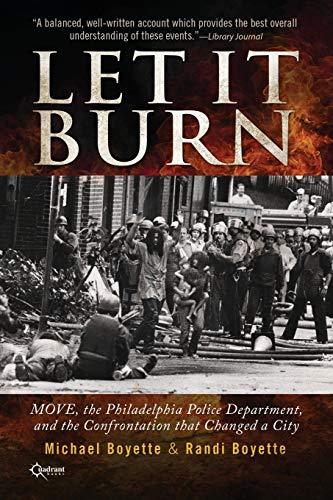 Let It Burn By Michael Boyette