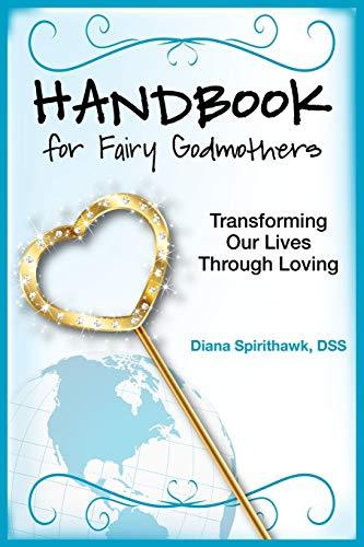 Handbook for Fairy Godmothers By Diana Spirithawk