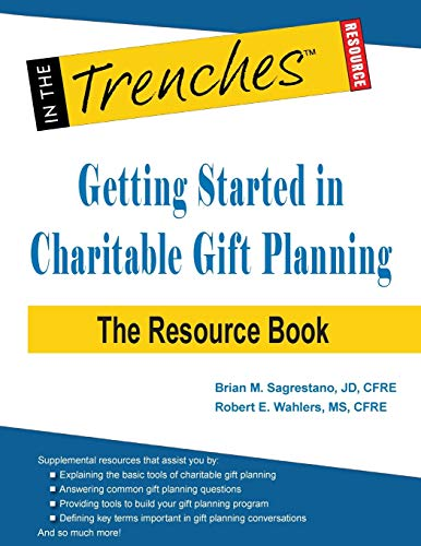 Getting Started in Charitable Gift Planning By Brian M Sagrestano