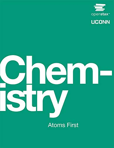 Chemistry: Atoms First by OpenStax (hardcover version, full color) By William R. Robinson PhD