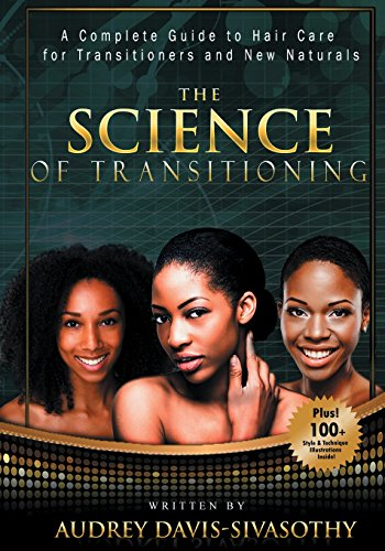 The Science of Transitioning By Audrey Davis-Sivasothy