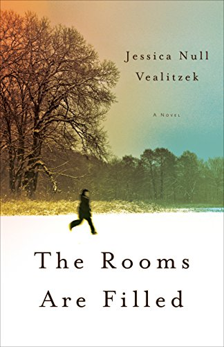 The Rooms Are Filled By Jessica Vealitzek