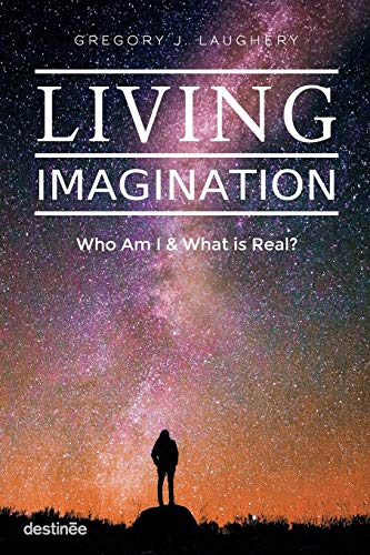 Living Imagination By Gregory J Laughery