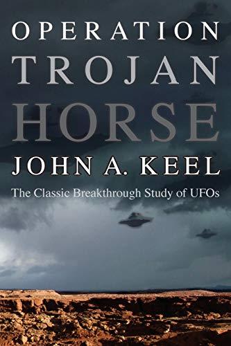 Operation Trojan Horse By John a Keel