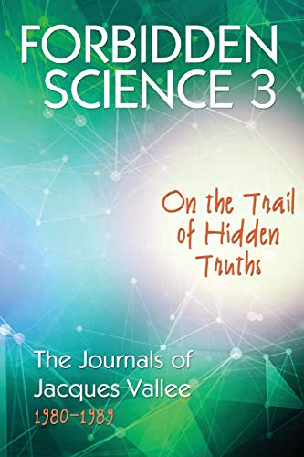 Forbidden Science 3 By Jacques Vallee