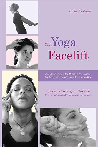The Yoga Facelift By Marie Veronique Nadeau