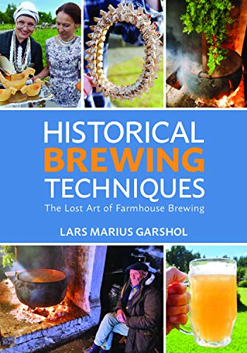 Historical Brewing Techniques By Lars Marius Garshol