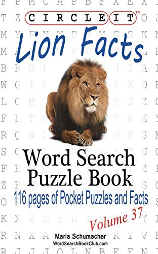 Circle It, Lion Facts, Word Search, Puzzle Book By Lowry Global Media LLC
