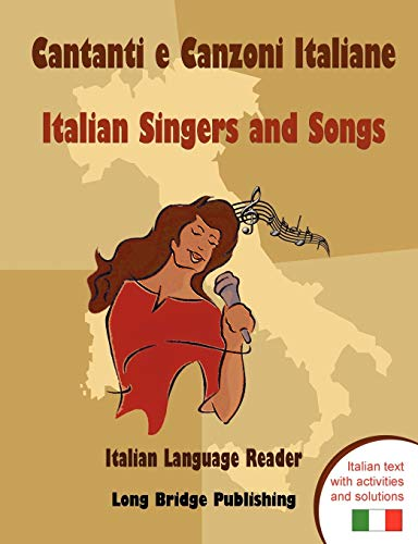 Cantanti E Canzoni Italiane - Italian Singers and Songs By Long Bridge Publishing