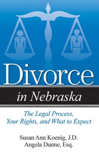 Divorce in Nebraska By Susan Ann Koenig