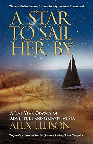 A Star to Sail Her by By Alex Ellison