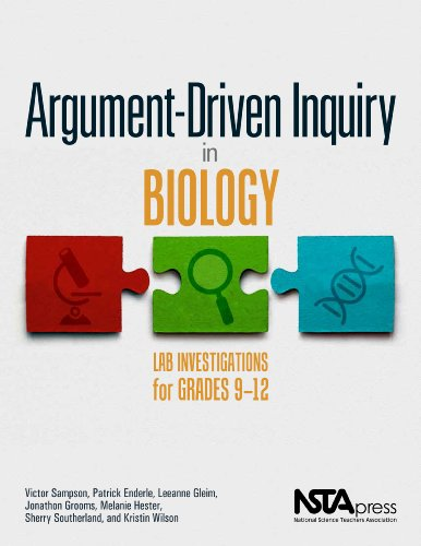 Argument-Driven Inquiry in Biology By Victor Sampson