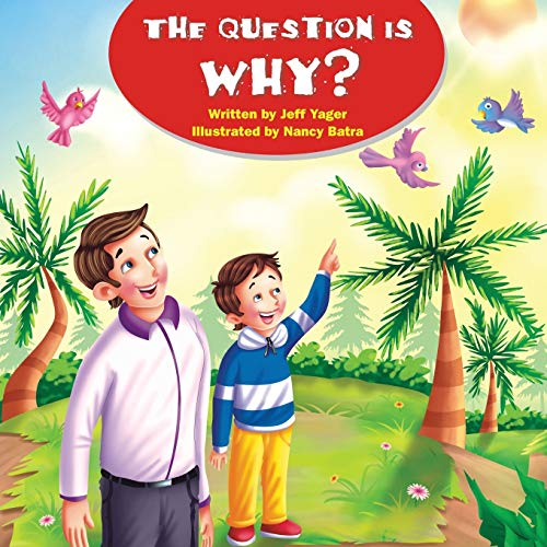 The Question Is Why? By Jeff Yager