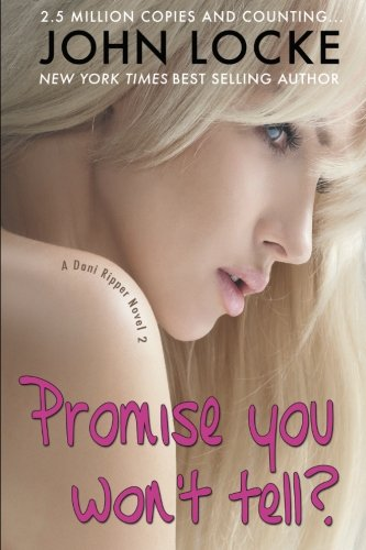 Promise You Won't Tell? By John Locke