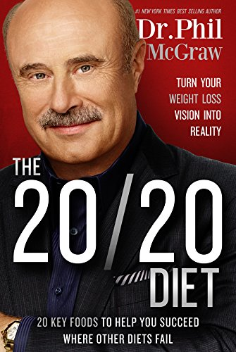 The 20/20 Diet By Dr Phil McGraw