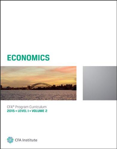 Economics: CFA Curriculum Volume 2 (2015 Ed)