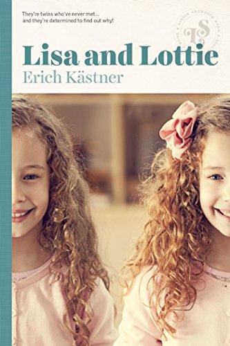 Lisa and Lottie By Erich Kastner