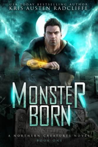 Monster Born By Kris Austen Radcliffe