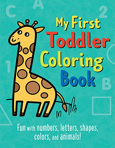 My First Toddler Coloring Book By Illustrated by Tanya Emelyanova