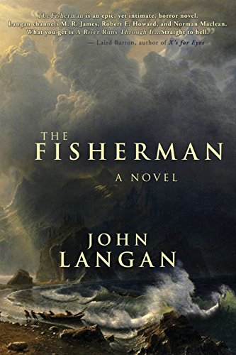 The Fisherman By John Langan (ATLANTIC CAPE CMTY COLLEGE)