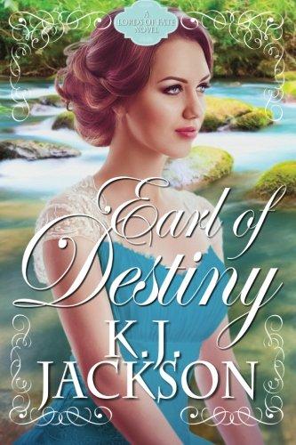 Earl of Destiny By K J Jackson