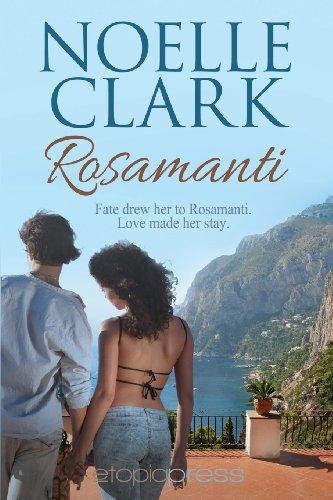 Rosamanti By Noelle Clark (Romance Writers Australia Queensland Writers Centre)