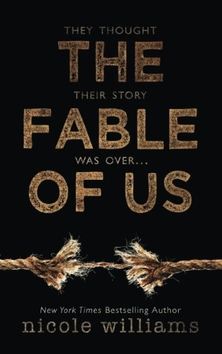 The Fable of Us By Nicole Williams
