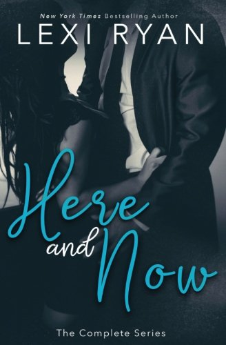 Here and Now By Lexi Ryan