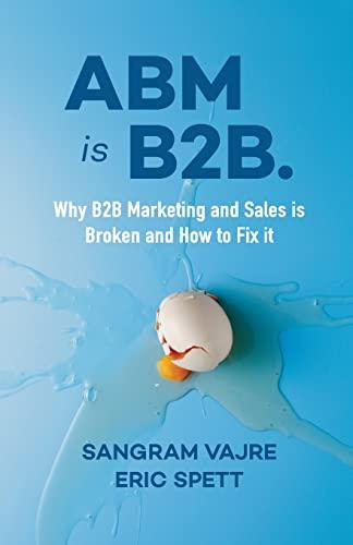 ABM is B2B. By Sangram Vajre