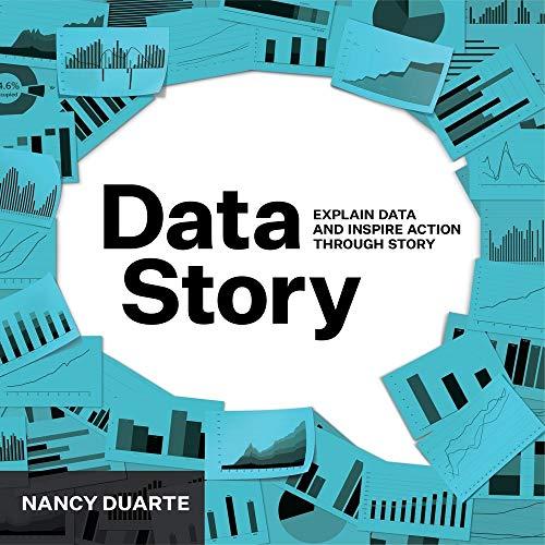 DataStory By Nancy Duarte
