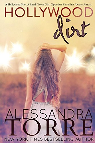 Hollywood Dirt By Alessandra Torre