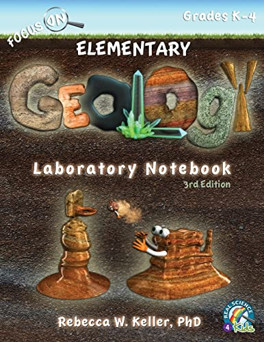 Focus On Elementary Geology Laboratory Notebook 3rd Edition By Rebecca W Keller, PH D