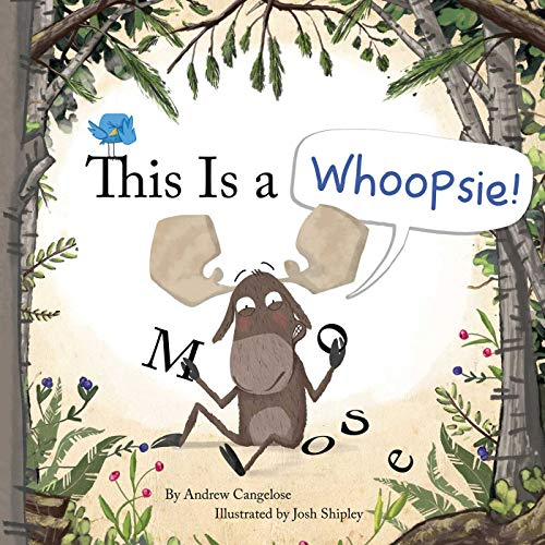 This Is a Whoopsie! By Andrew Cangelose